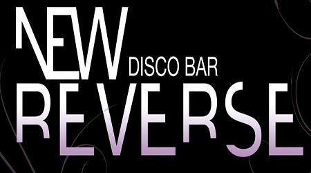NEW REVERSE Disco Bar