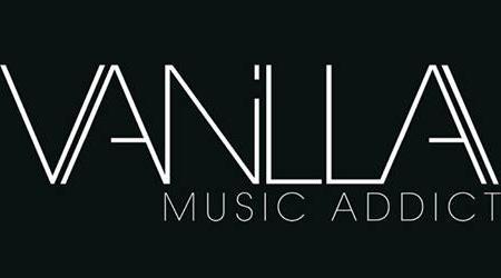 VANILLA Music Addict