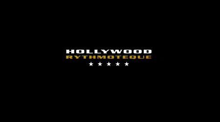 HOLLYWOOD Rythmoteque