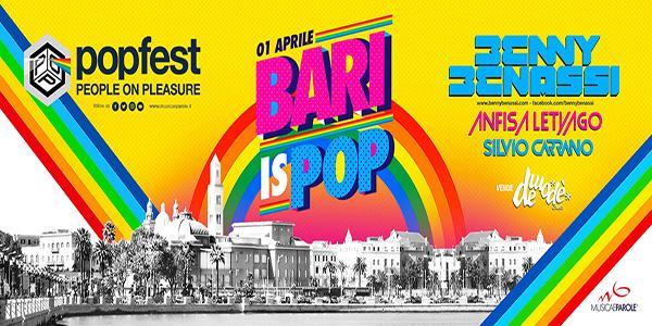 POPFEST fa tappa a BARI: Sabato 1 Aprile 2017 con due grandi artisti internazionali.